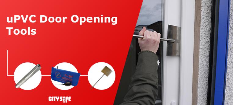 uPVC Door Opening Tools at CitySafe