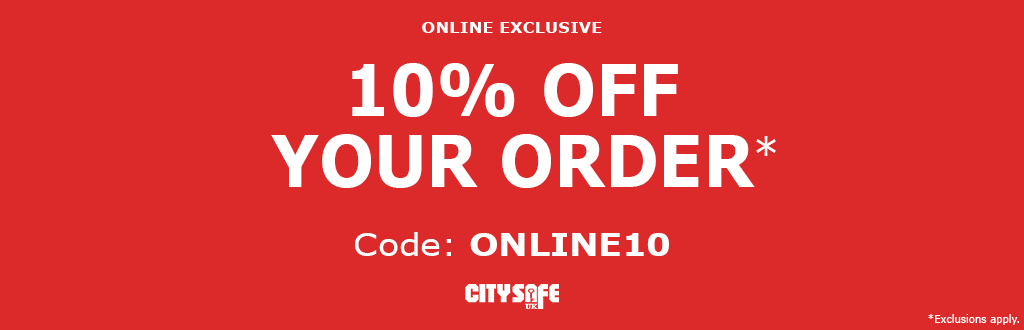 Get 10% off your order at CitySafe!